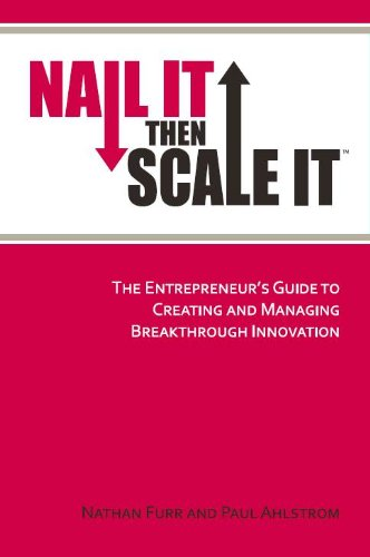Nail It then Scale It: The Entrepreneur