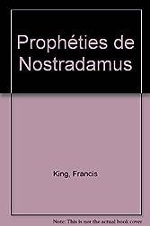 NOSTRADAMUS. Les prophéties réalisées et les prédictions pour la fin du millénaire