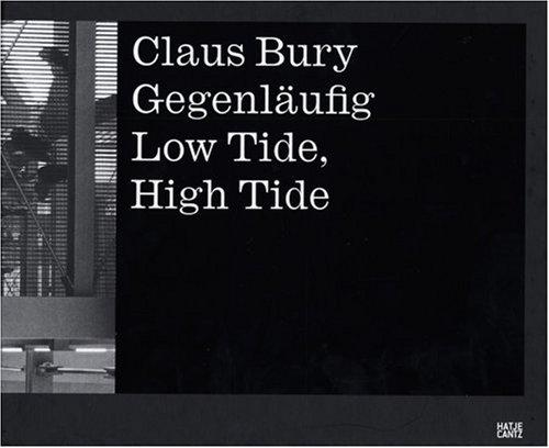 Claus Bury: High Tide-Low Tide pdf epub