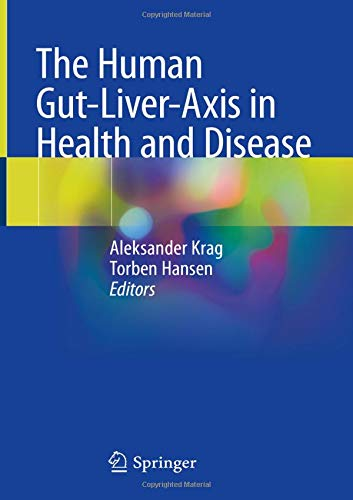 The Human Gut-Liver-Axis in Health and Disease ()