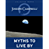 Myths to Live By (The Collected Works of Joseph Campbell Book 1)