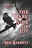 The Dark Side of Joy (OUTLAW)