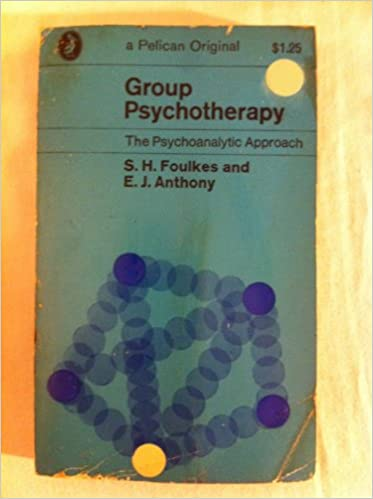 Book Group psychotherapy; the psychoanalytic approach (Pelican book, A370)