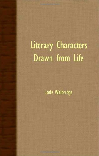 Literary Characters Drawn From Life