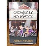 Growing up in Hollywood, Robert Parrish, 0316692565