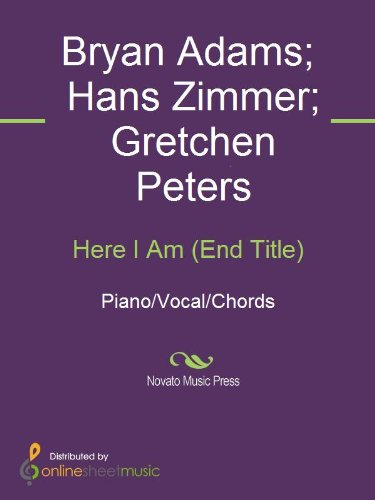 Here I Am End Title Kindle Edition By Bryan Adams Gretchen