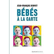 Bébés à la carte (Hors collection) (French Edition)