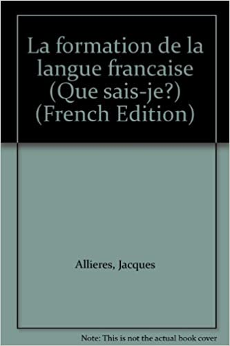 Télécharger en ligne La Formation de la langue française epub, pdf