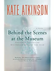 Behind the Scenes at the Museum: A Novel