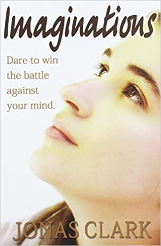 Read Imaginations: Dare to win the battle against your mind. PDF, azw (Kindle)