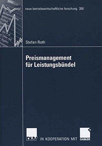 Preismanagement für Leistungsbündel (neue betriebswirtschaftliche forschung (nbf), Band 350) Taschenbuch – 26. September 2006 Stefen Roth Gabler Verlag 3835004662 Werbung