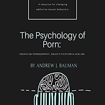Business Essay Structure The Psychology Of Porn Essays On Pornography Objectification  Healing Compare And Contrast Essay About High School And College also Buy An Essay Paper Amazoncom The Psychology Of Porn Essays On Pornography  Public Health Essay