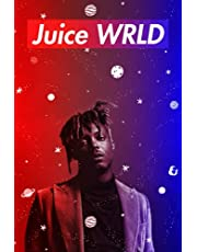 Juice Wrld Notebook: Great College Wide Ruled Journal Notebook for School Students, Teen Boys and Girls, Kids, Women for Creative Writing ... (Juice Wrld Composition Notebooks)