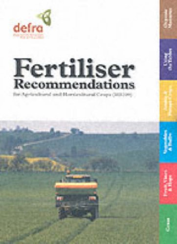 Fertilizer Recommendations for Agricultural and Horticultural Crops (Rb209) (Reference Books) (Fertiliser Recommendations For Agricultural And Horticultural Crops)