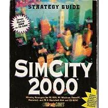 Sim City 2000: Strategy Guide