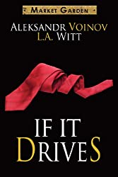 If It Drives (Market Garden Book 7)