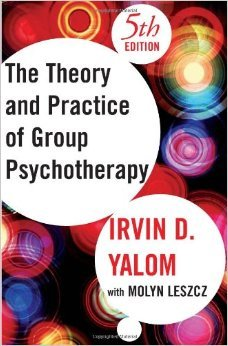 The Theory and Practice of Group Psychotherapy, Fifth Edition by Irvin D. Yalom Molyn Leszcz 5 edition (Textbook ONLY, Hardcover)