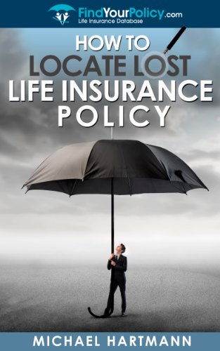 Amazon com: How To Locate A Lost Life Insurance Policy eBook