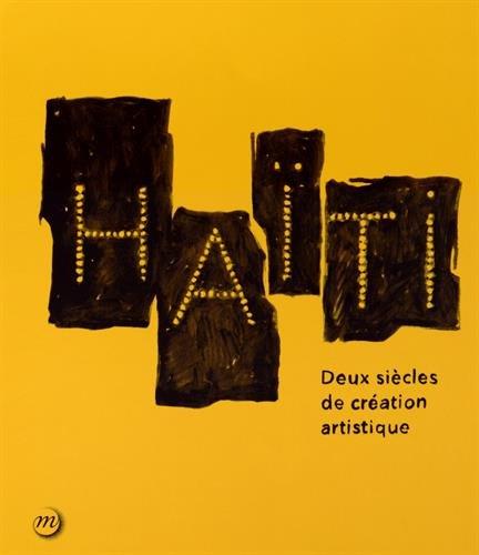 Haïti Deux Siècles De Création Artistique Pdf Télécharger De