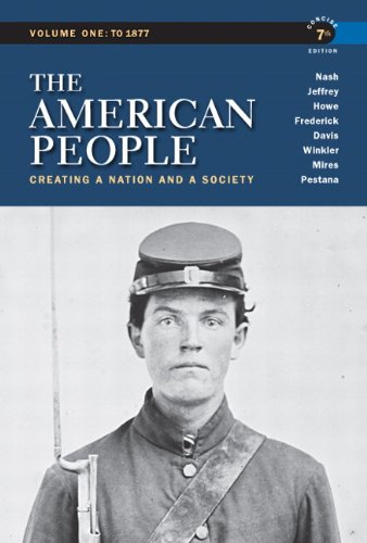 Books : The American People: Creating a Nation and a Society,  Concise Edition, Volume 1 (7th Edition)