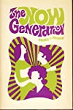 The Now Generation, Dennis C. Benson, 0804219796