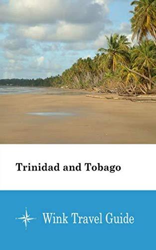 Trinidad and Tobago - Wink Travel Guide