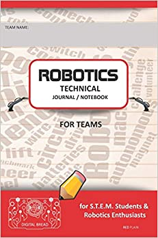 Robotics Technical Journal Notebook For Teams - For Stem Students & Robotics Enthusiasts: Build Ideas, Code Plans, Parts List, Troubleshooting Notes, Competition Results, Red Plain PDF Descargar