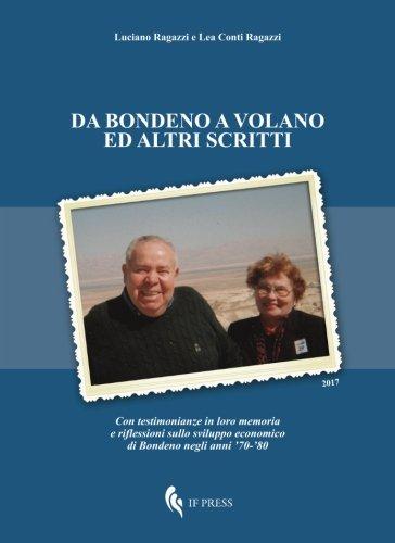 Da Bondeno a Volano ed altri scritti: Con testimonianze in