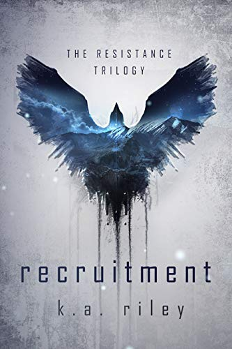 Recruitment: A Dystopian Novel (The Resistance Trilogy Book 1) (Best Young Adult Dystopian)