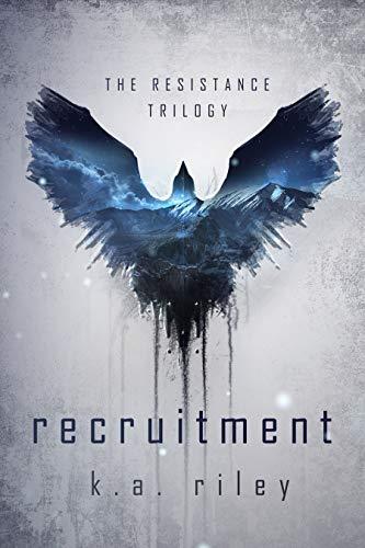 Recruitment: A Dystopian Novel (The Resistance Trilogy Book 1) (Best Adult Fantasy Novels)