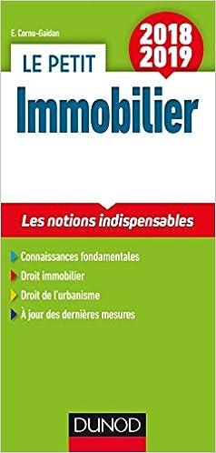 e8c39f84db8b3 Amazon.fr - Le petit Immobilier 2018/2019 - 5e éd. - Les notions  indispensables - Evelyne Cornu-Gaidan - Livres