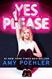 [ Yes Please By Poehler, Amy ( Author ) Hardcover 2014 ]