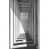 Aristokratie: Eine Streitschrift