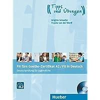 Fit fürs Goethe-Zertifikat A2. Per le Scuole superiori. Con CD Audio. Con espansione online
