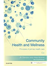 Community Health and Wellness: Principles of primary health care