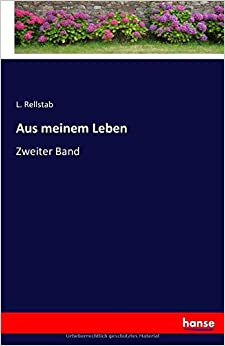 Book Aus meinem Leben: Zweiter Band