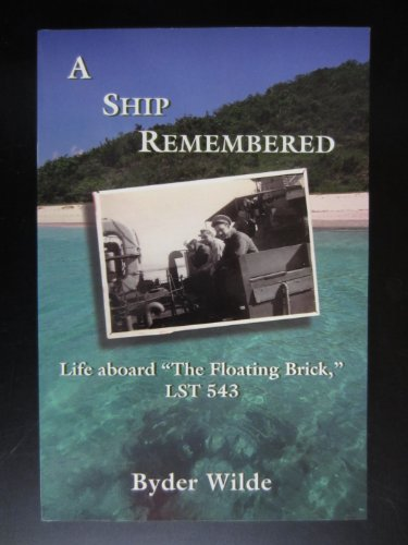 A Ship Remembered: Life aboard
