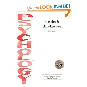 Attention and Skills Learning (Open Learning Units) Peter Reddy MSc.