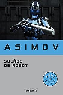 Sueños de robot par Isaac Asimov