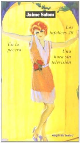 Los infelices 20 / La pecera / Una hora sin televisión: 9788424510107: Amazon.com: Books
