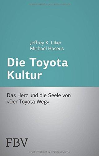 Die Toyota Kultur: Das Herz und die Seele von Der Toyota Weg by Jeffrey K. Liker (2009-07-13) thumbnail