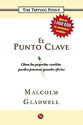 El punto clave (Ensayo (Punto de Lectura)) (Spanish Edition)