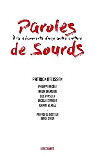 Paroles de sourds : à la découverte d'une autre culture, Belissen, Patrick