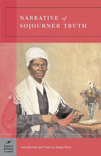 Narrative of Sojourner Truth (Barnes & Noble Classics Series)