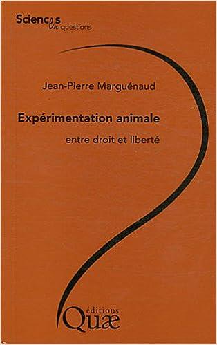 Expérimentation animale, entre droit et liberté
