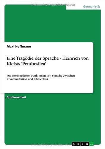 Eine Trag??die der Sprache - Heinrich von Kleists 'Penthesilea' by Maxi Hoffmann (2011-11-21)