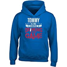 Tommy My First Name Drinking My Game Get Drunk Gift - Adult Hoodie
