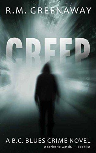 Creep: A B.C. Blues Crime Novel