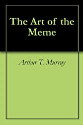 The Art of the Meme (English Edition)