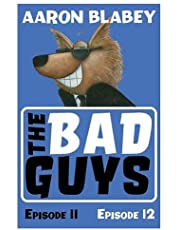 The Bad Guys: Episode 11&12: 6